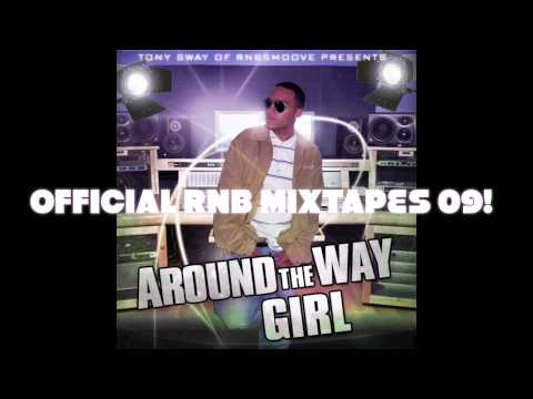 Hot RnB & HIp Hop HItz 2009!(Tony Sway of RnBsmoove)Girlfriend