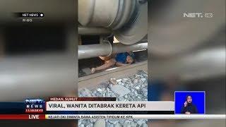 Viral Wanita Ditabrak Kereta Api   NET NEWS