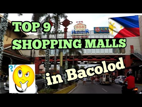 THE BEST SHOPPING MALLS -  In Bacolod City, Negros Island, Philippines.