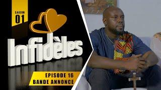 INFIDELES - Saison 1 - Episode 16 : la bande annonce
