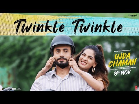 Twinkle Twinkle Video Song - Ujda Chaman