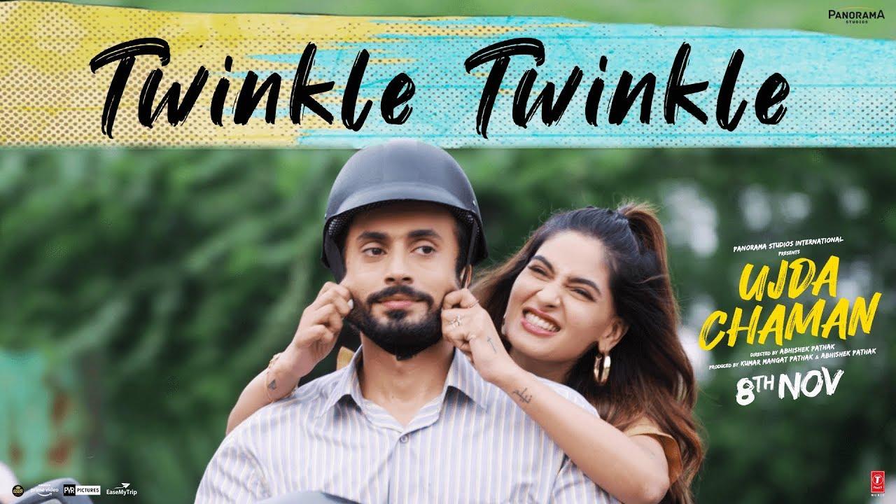 Twinkle Twinkle Video | Ujda Chaman | Sunny Singh, Maanvi Gagroo | Tochi Raina | Gourov-Roshin