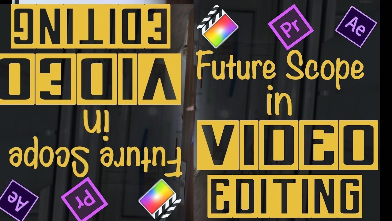 Scope for Video Editing in India