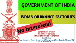 Indian ordnance factory recruitment 2019 (Official) //  NO interview! // 879 Posts