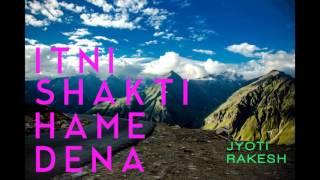 Itni Shakti Hame Dena Data [Audio] - Free Download