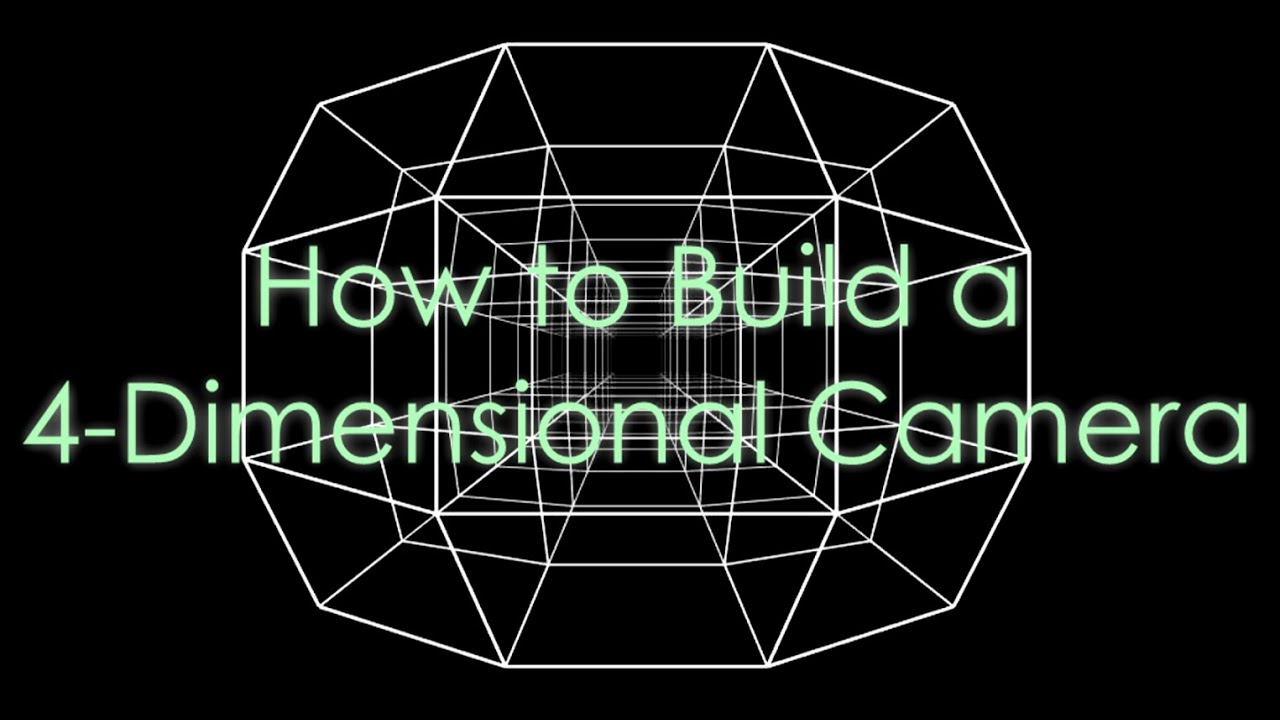 how to build a 4 dimensional camera youtube. Black Bedroom Furniture Sets. Home Design Ideas