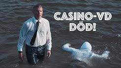 Casino-VD DÖD!