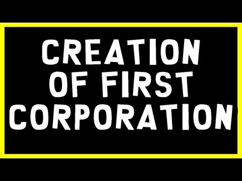 'Creation of first corporation' to take over the world