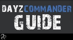 DayZ Commander Guide (Starting DayZ the Easy Way)