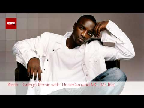 Akon - Gringo Remix with' UnderGround.MC (Mc.Ibo)