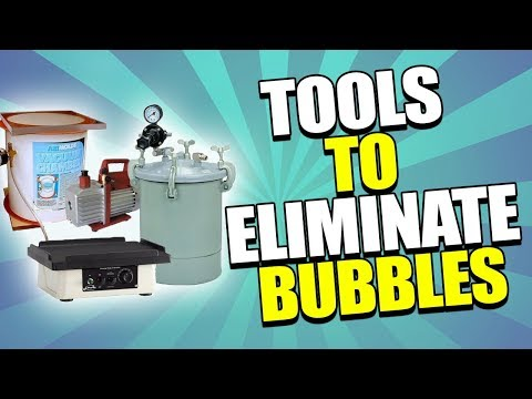 Eliminating Air Bubbles with a Vacuum Chamber, Pressure Pot & Vibrating Table