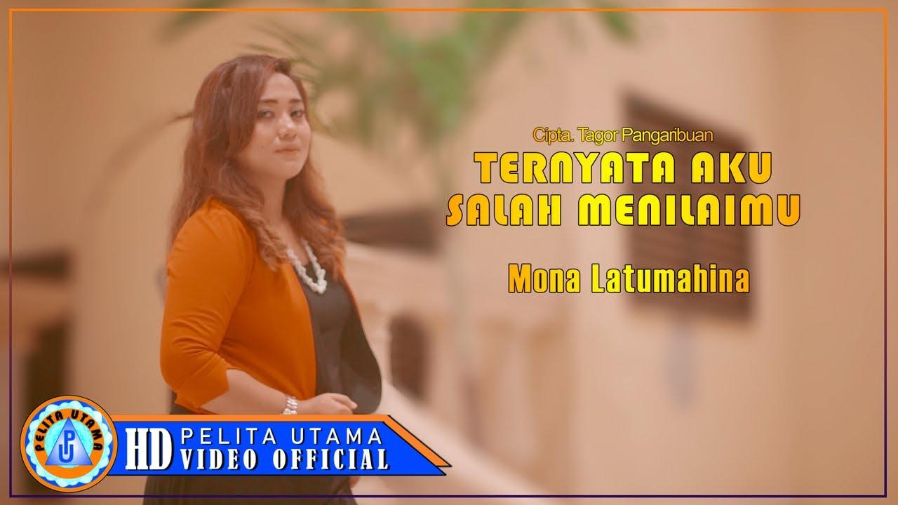 Mona Latumahina - Ternyata Aku Salah Menilaimu ( Official Music Video )