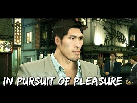 Yakuza Kiwami - Substories: In Pursuit of Pleasure |
