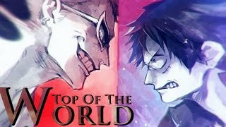 One Piece AMV - Top Of The World 「 FULL MEP 」