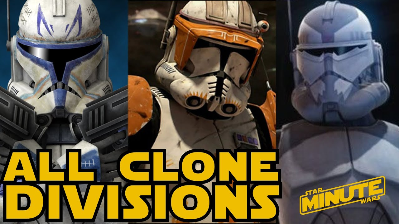 All Major Clone Divisions Of The Clone Wars Canon Star Wars
