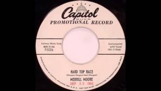 Merrill Moore  Hard Top Race  CAPITOL F 3226