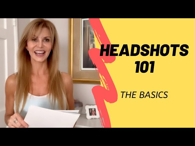 Acting Tips: Headshots 101