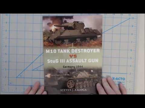 M10 Tank Destroyer vs. StuG III Assault Gun, German 1944 by Steven J. Zaloga