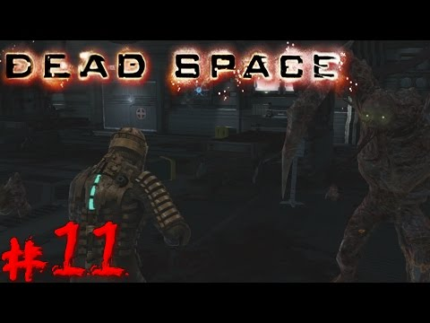 | LP | Dead Space | Chapter 5 | Great, They Regenerate Now -_- (Part #11)