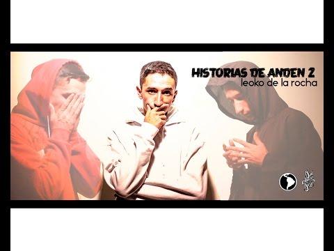 Historias De Andén 2 - 08. Leoko De La Rocha - Almas