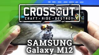 Samsung Galaxy M12 - لعبة Crossout Mobile Gameplay / Settings / FPS Checkup