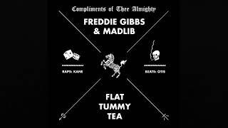 Freddie Gibbs & Madlib - Flat Tummy Tea