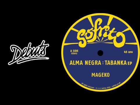 """Alma Negra """"Mageko"""" - Boiler Room Debuts"""