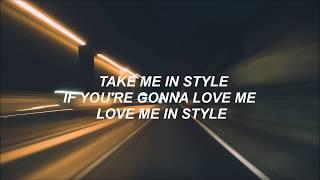 Style ‣  Foster The People [Lyrics]