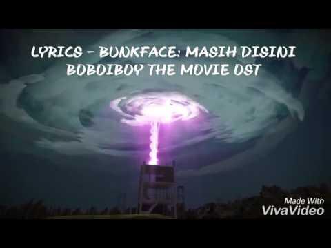 Lyrics Bunkface - Masih Disini Boboiboy The Movie Ost