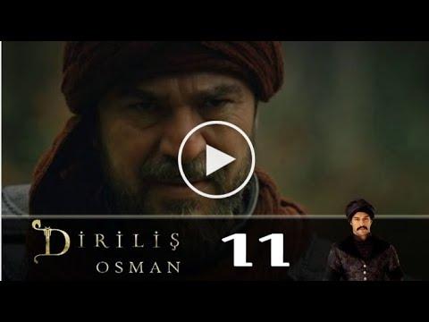 Воскресший Осман 11 серия (Diriliş Osman) турецкая драма Возрожденный Осман
