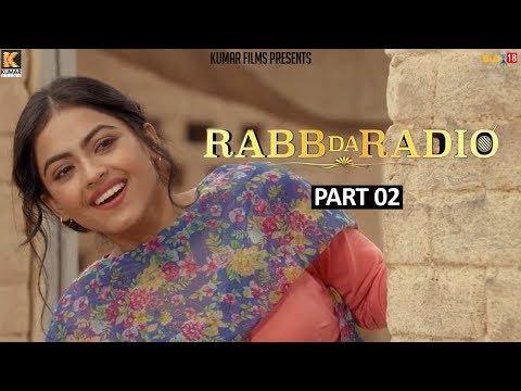 Rabb Da Radio - Part-2 | Kumar Films