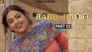 Rabb Da Radio - Part-2 | Kumar Films