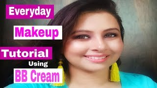 Everyday Makeup Tutorial with BB Cream in Hindi|Kaur Tips