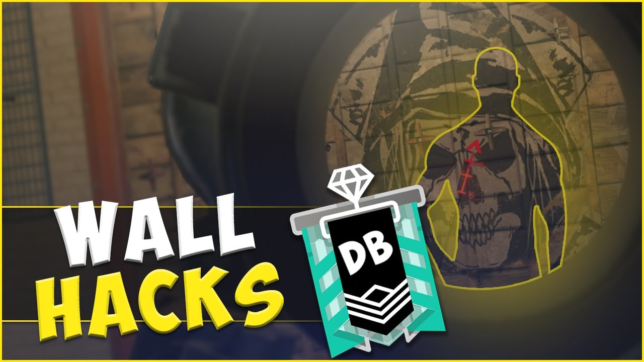 how to get wall hacks in rainbow six siege