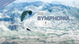 The Symphonia is a new 'super high A' wing from a new brand called Phi. This suggests it offers EN-A passive safety but also high levels of performance and ...