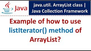 Java : Collection Framework : ArrayList (ListIterator)