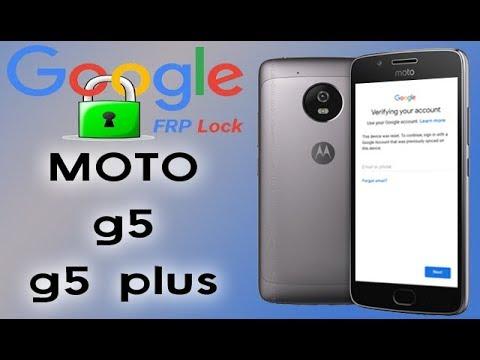100% REMOVE FRP ON MOTOROLA MOTO G5&G5 PLUS BYPASS VERIFY GOOGLE ACCOUNT