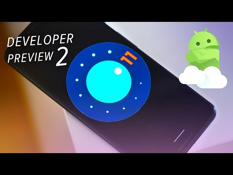 android-11-developer-preview-2:-what's-new-+-top-features!