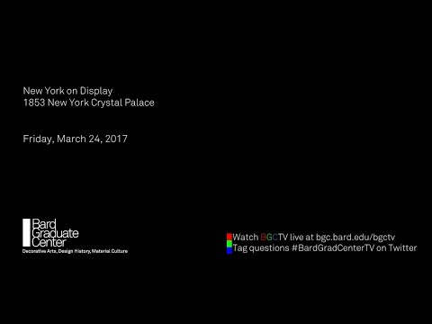 New York on Display: 1853 New York Crystal Palace