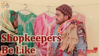 Shopkeepers Be Like | The Idiotz