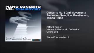 Concerto No. 1 2nd Movement : Andantino Semplice, Prestissimo, Tempo Primo