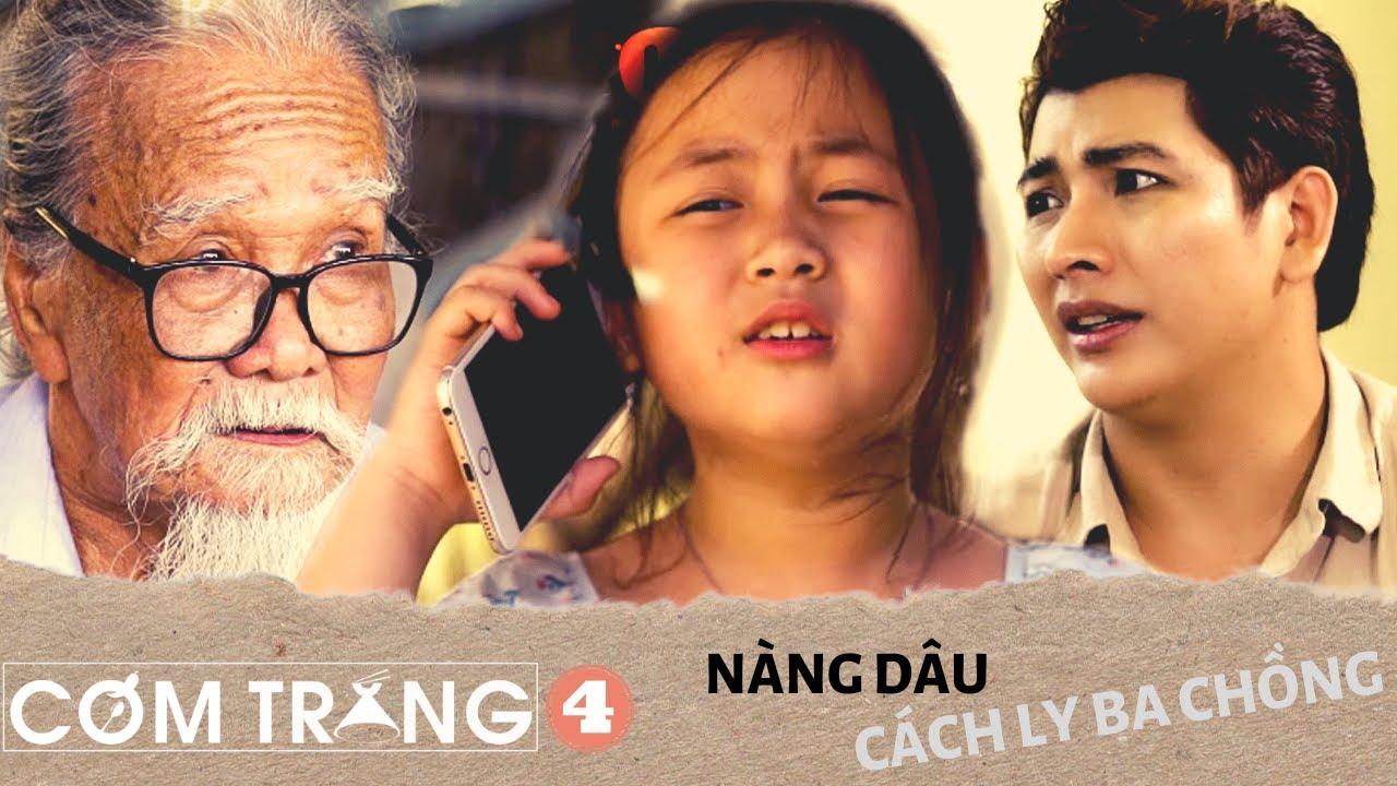 Cơm Trắng 2   Nàng Dâu Cách Ly Ba Chồng Đến Kiệt Sức P4   Phim Ngắn - Ngụy Minh Khang