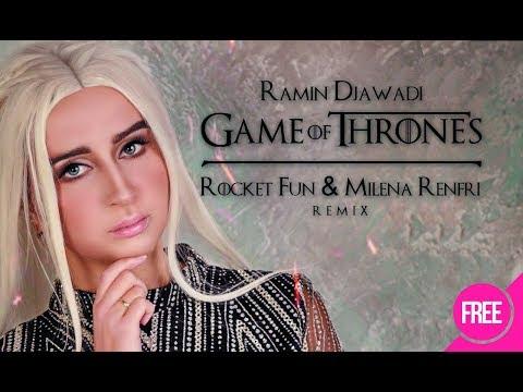 Ramin Djawadi - Game of Thrones (Rocket Fun \u0026 Milena Renfri Remix)