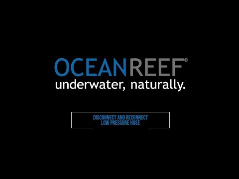 OCEAN REEF - Official IDM Training - Disconnect and Reconnect low pressure hose