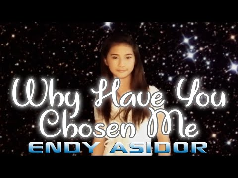 Why Have You Chosen Me - The AsidorS