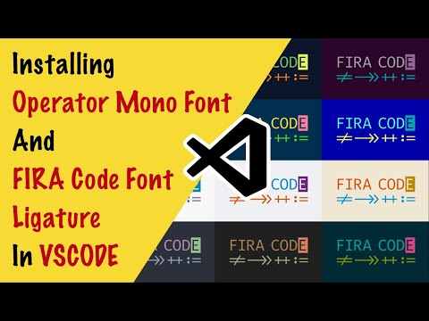 How to Install Operator Mono & FIRA Code Font Ligature in VSCode
