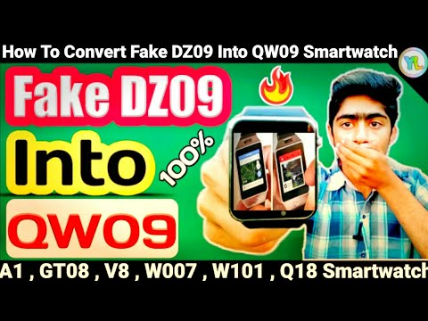 How To Convert Your Fake Dz09 Smartwatch Into Qw09 Smartwatch |DZ09 Converted into Qw09 | You Look