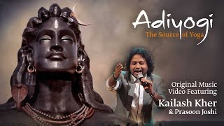 adiyogi-the-source-of-yoga---original-ft-kailash-kher-prasoon-joshi