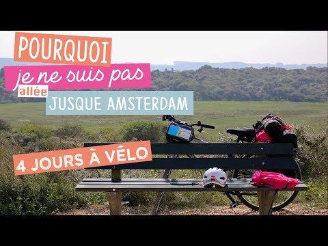 300 km à vélo en 4 jours - Lille - La Haye - en solitaire