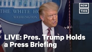 Pres. Trump Holds a Coronavirus Briefing | LIVE | NowThis